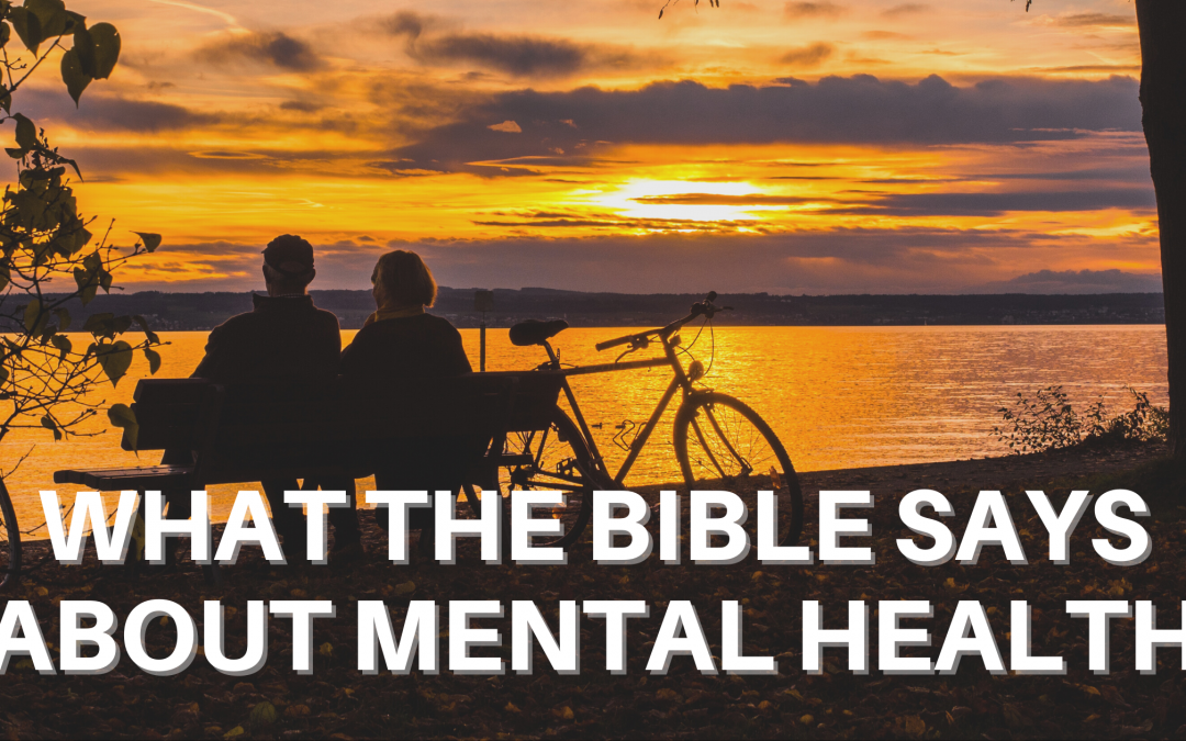 What the Bible Says About Mental Health
